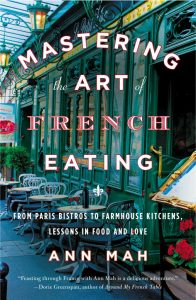 Mastering the Art of French Eating by Ann Mah, The Most Insightful Memoirs About Life in France: Part 2, Karen Hugg, https://karenhugg.com/2018/08/30/the-most-insight…in-france-part-2/ #books #memoir #France #Paris #annmah