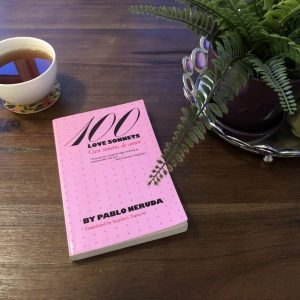 100 Love Sonnets: The Only Book You Need for Valentine's Day, Karen Hugg, https://karenhugg.com/2016/02/11/pablo-neruda #100LoveSonnets #PabloNeruda #poetry #books #poems #Chile #ValentinesDay