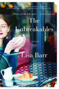 The Unbreakables, Lisa Barr Brings Energy and Sex to her New Novel, Karen Hugg, https://karenhugg.com/2019/08/06/lisa-barr/ #LisaBarr #TheUnbreakables #books #novels #Paris #France #Provence #LisaBarrInterview