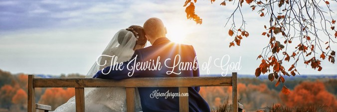 The Jewish Lamb of God by Karen Jurgens