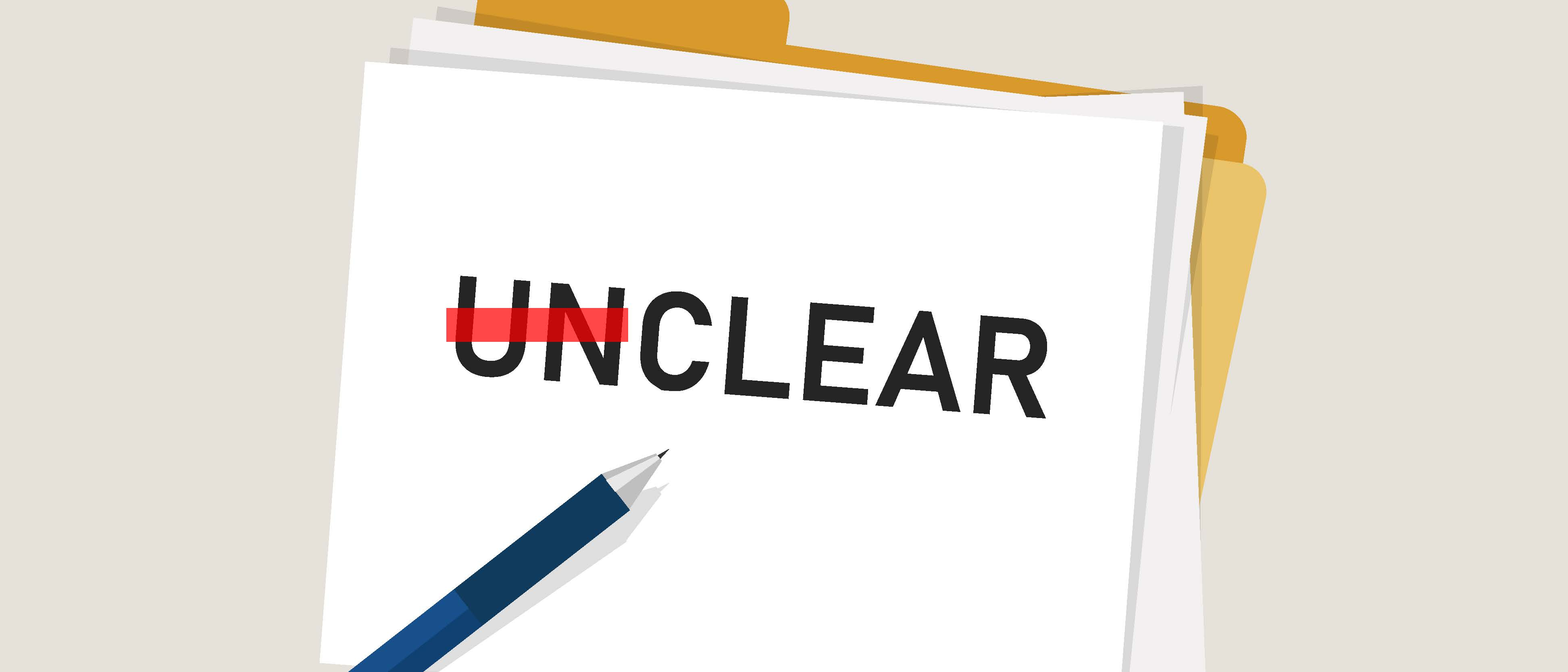 "image of the word ""unclear"" with the ""un"" part crossed out"