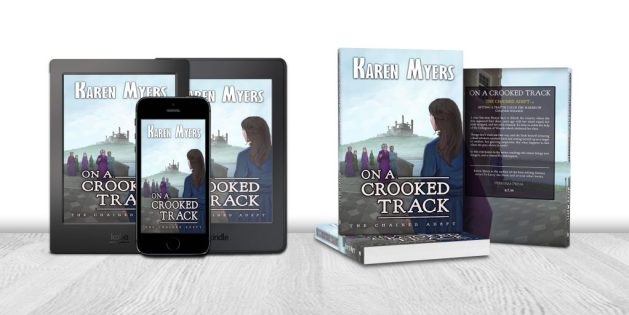 Display of available formats for On a Crooked Track, book 4 of The Chained Adept. Written by Karen Myers. Published by Perkunas Press (PerkunasPress.com).