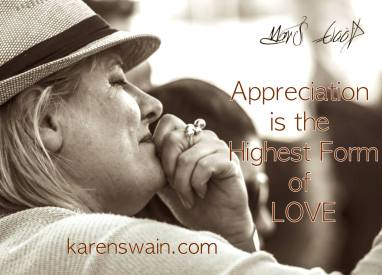 Apprreciation is the highest form of LOVE