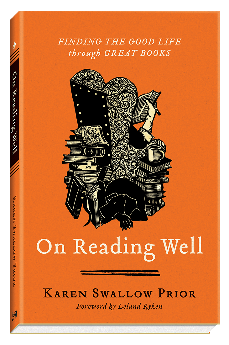 On Reading Well: Finding the Good Life through Great Books by Karon Swallow Prior
