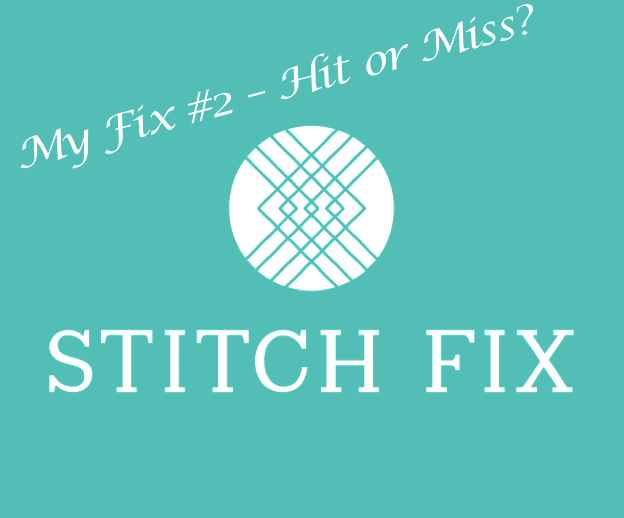My Fix #2 from Stitch Fix!