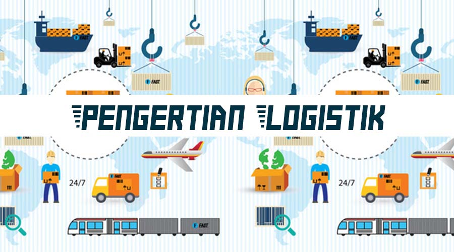 Pengertian Logistik