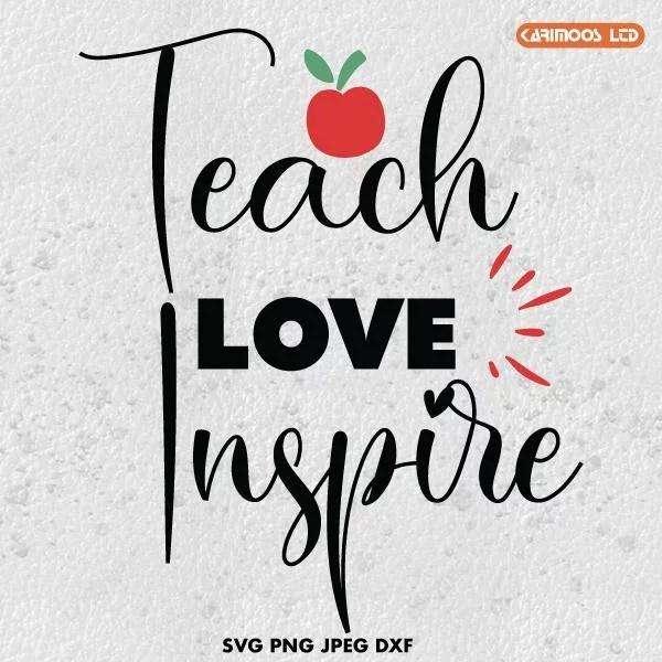 Download Teach Love Inspire SVG | Karimoos