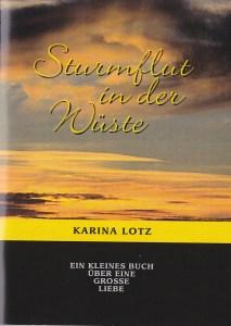 Sturmflut in der Wüste - Ein kleines Buch über eine große Liebe (5 EUR)