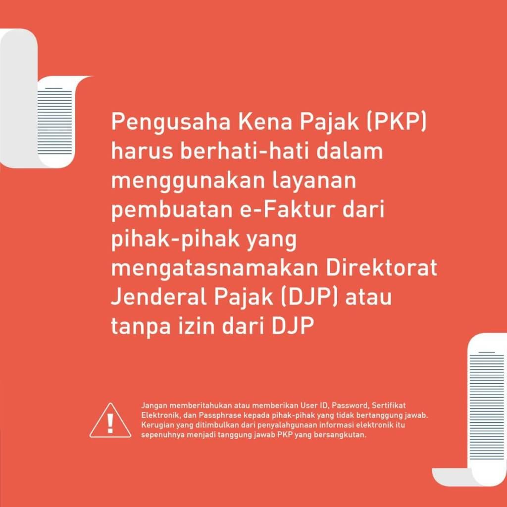 Himbauan Pembuatan e-Faktur via @ditjenpajakri