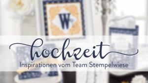 Hochzeit Inspirationen vom Team Stempelwiese