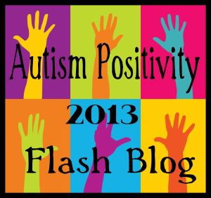 Brightly colored button for Autism Positivity 2013