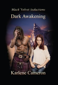 Dark Awakening, by Karlene Cameron. Available in print and digital format.