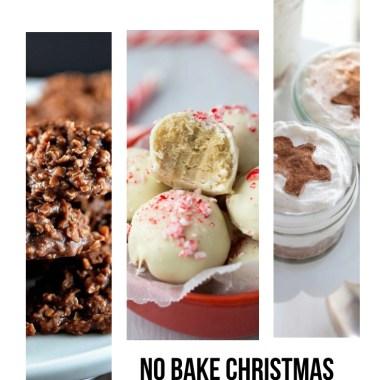 30+ Easy No Bake Christmas Desserts - Ideas for no bake holiday