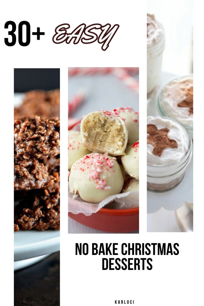 30+ Easy No Bake Christmas Desserts - Ideas for no bake holiday