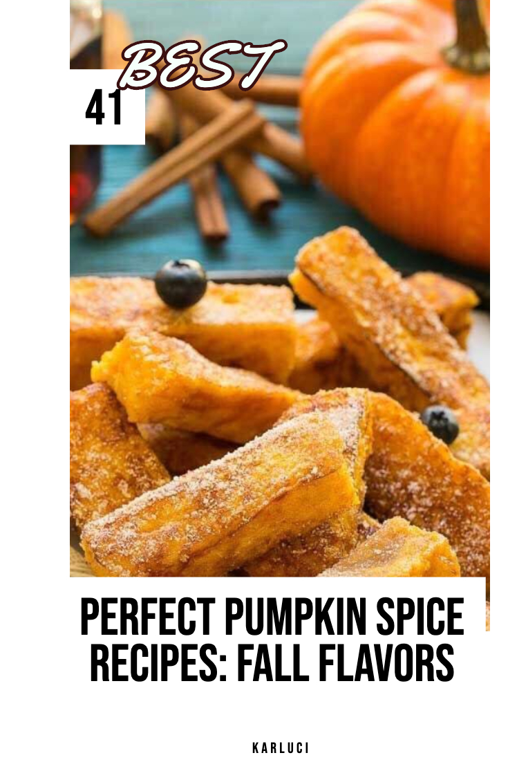 PERFECT PUMPKIN SPICE RECIPES: FALL FLAVORS