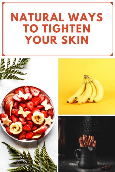 natatural ways to thighten your skin