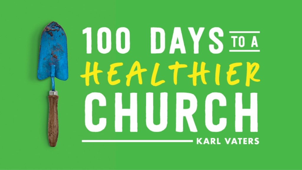 (This article is an excerpt from my book, 100 Days To A Healthier Church.)