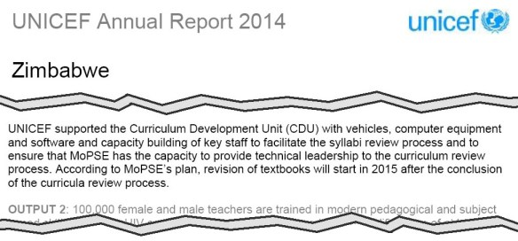 "Unicef's 2014 annual report for Zimbabwe reports that it gave ""vehicles, computer equipment and software"" to help review the curriculum."