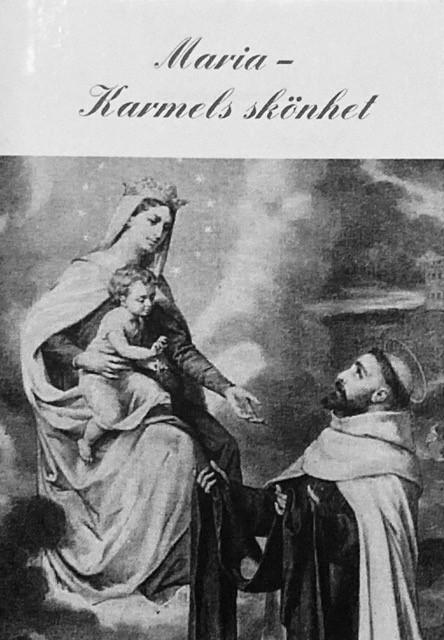 Maria – Karmels skönhet