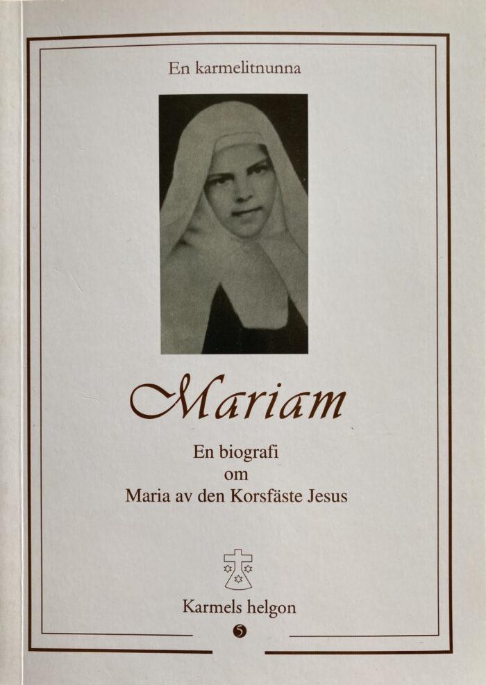 Mariam: En Biografi