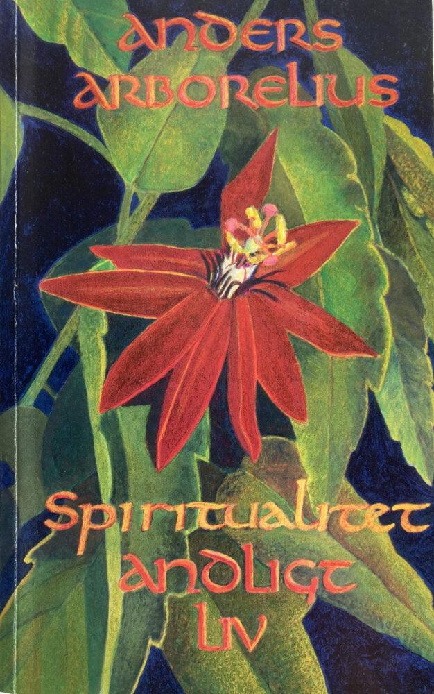 Spiritualitet - Andligt liv