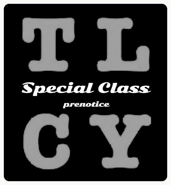 〓TLCYard Special Class (予告)〓
