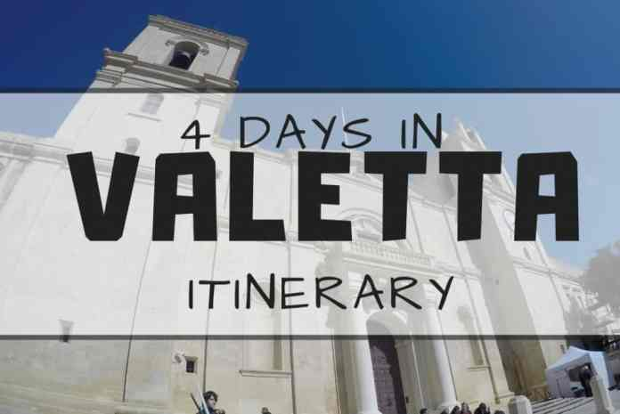 4 DAYS IN VALETTA itinerary