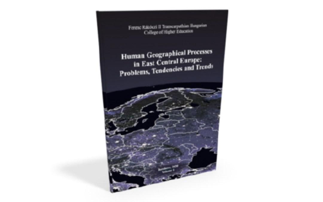 Könyvajánló: Társadalomföldrajzi folyamatok Kelet-Közép-Európában – 1-2. kötet
