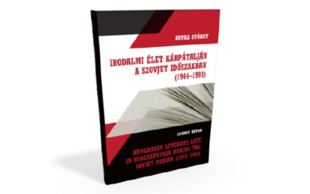 Könyvajánló: Irodalmi élet Kárpátalján a szovjet időszakban
