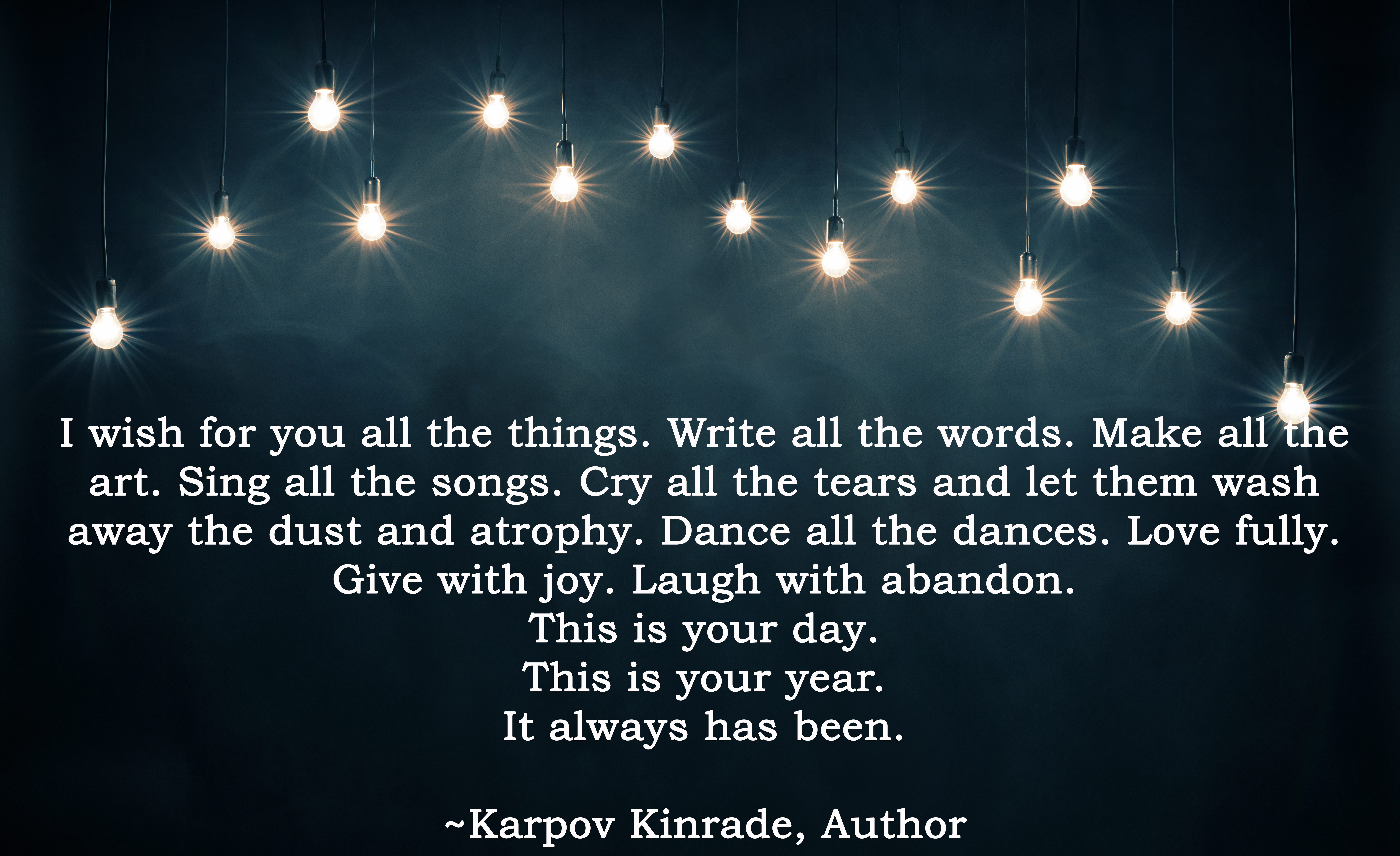 This Is Your Year Words Of Hope For 2016 Karpov Kinrade