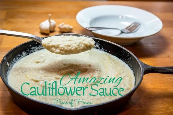 Amazing Cauliflower Sauce Pieces of Home