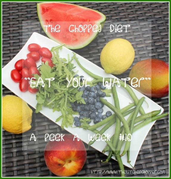 The-Chopped-Diet-A-Peek-a-Week-10-Eat-your-Water-The-Kitchen-Chopper-6-8