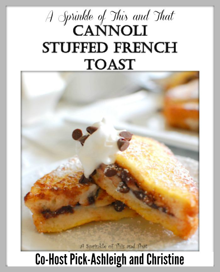 cannoli stuffed french toast stuffed french toast recipe two peas ...