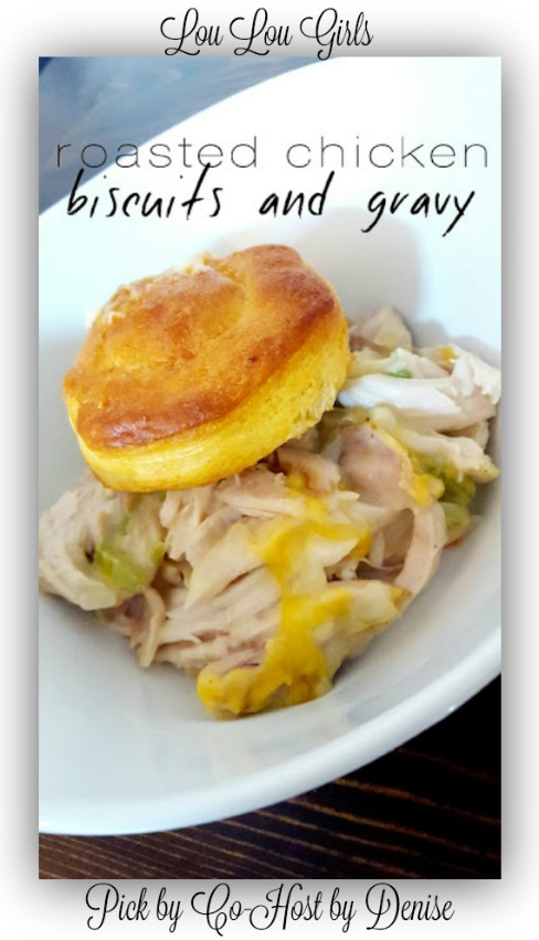 Lou Lou GIrls-Roasted-Chicken-Biscuits and Gravy-Denise