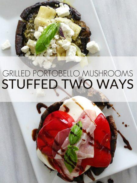 Grilled Stuffed Portabella Mushrooms - Living La Vida Holoka