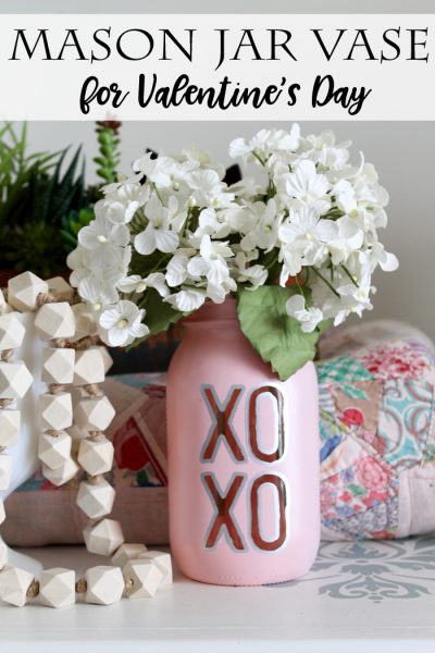 The Country Chic Cottage Mason-Jar-Vase-for-Valentines-Day