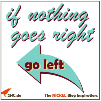 If nothing goes right © Sylvia NiCKEL