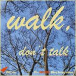 walk, don't talk © Sylvia NiCKEL