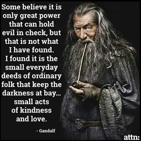 Gandalf Kindness Quote