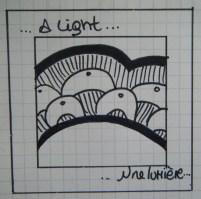 ...une lumière...