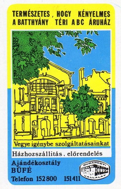 Budapesti KÖZÉRT (Batthyány téri ABC) - 1981
