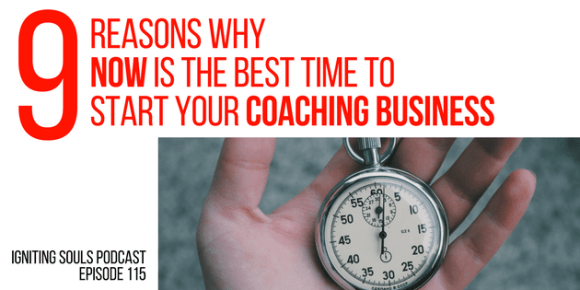 9 reasons why NOW is the best time to start your coaching ...