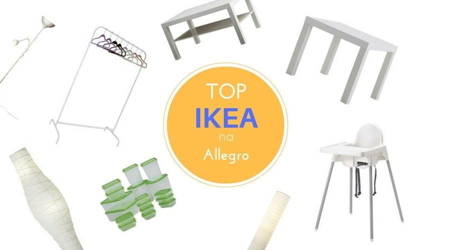TOP produktów IKEA na Allegro