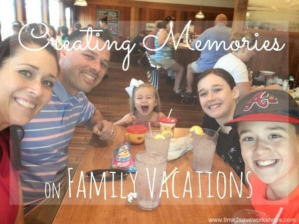 Creating Family Memories