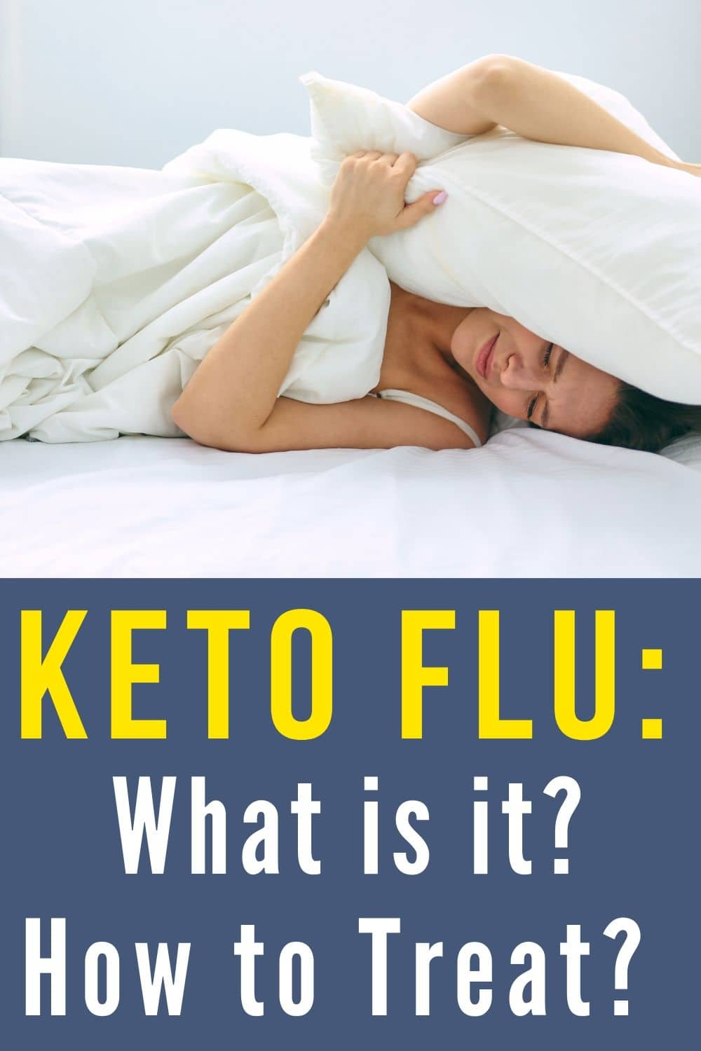 lady with the Keto Flu in bed with a pillow over her head