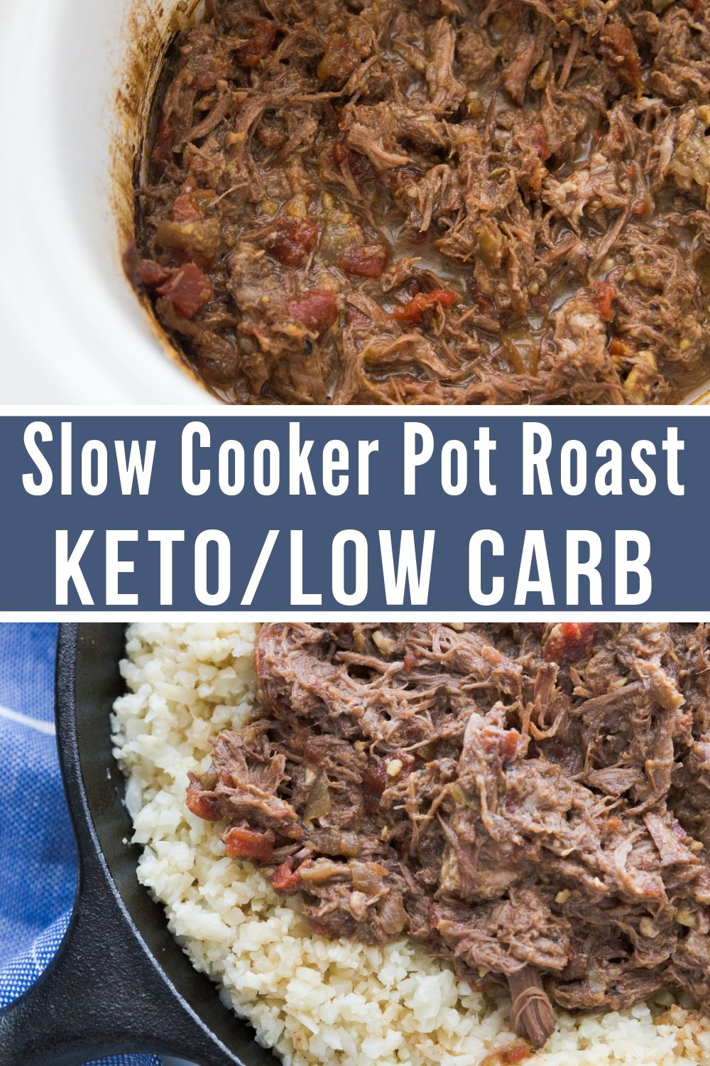 collage image of slow cooker pot roast in a crock pot or served in a cast iron skillet