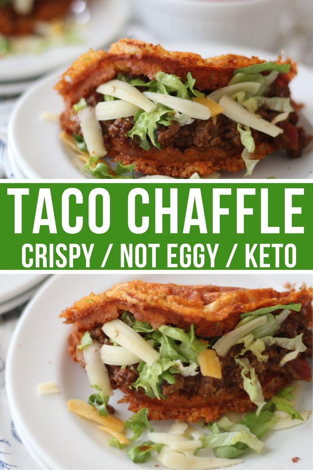 taco Chaffle shells plated collage