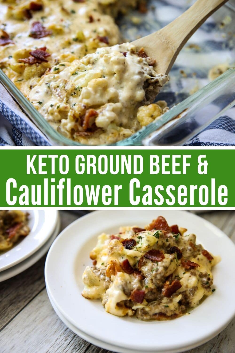 keto casserole collage with baking dish on the top and plated on the bottom