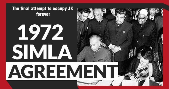 SIMLA AGREEMENT – The final attempt to occupy JK forever