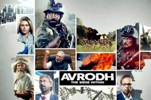 Avrodh: The Seige   Another Distorted Picture Shot in Kashmir